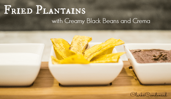 Fried Plaintains with Creamy Black Beans