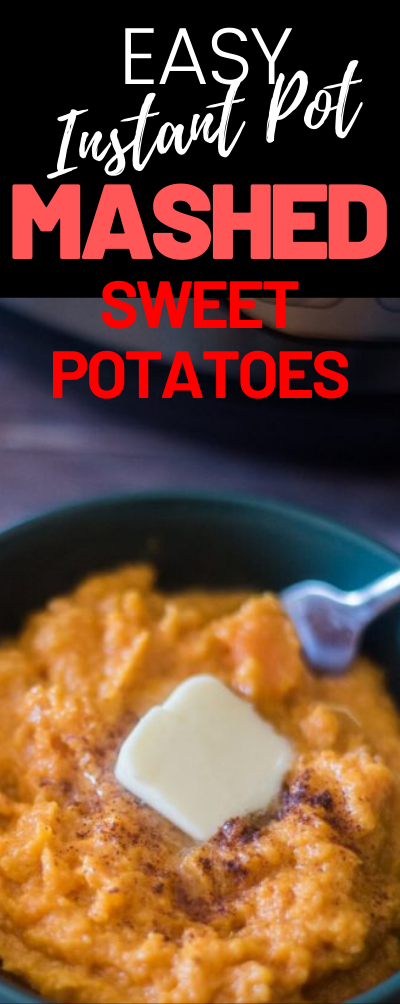Easy Instant Pot Mashed Sweet Potatoes - a delicious and easy alternative to regular mashed potatoes. via @simplysidedishes89