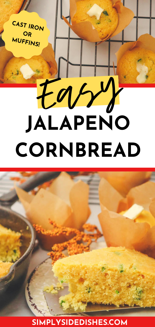 Easy jalapeno cornbread - you can make cornbread muffins or skillet cornbread with this recipe! via @simplysidedishes89