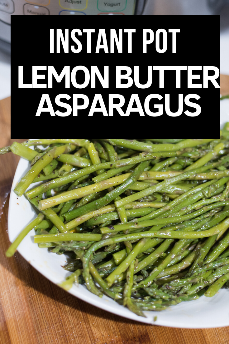 Easy Instant Pot Asparagus made with lemon butter. The perfect Instant Pot side dish! via @simplysidedishes89
