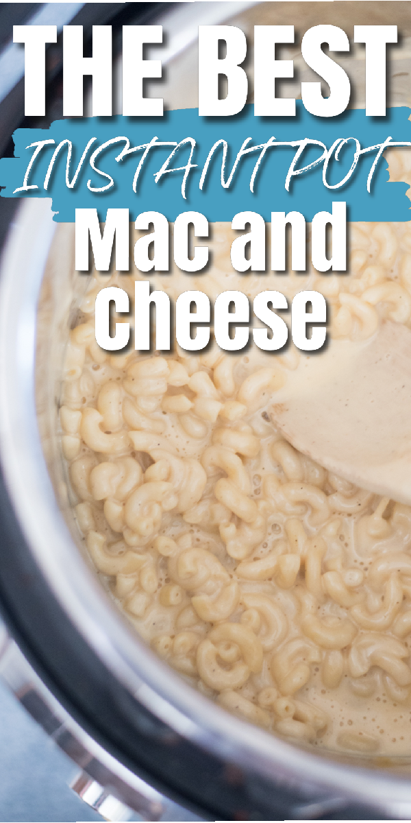 Easy and delicious mac and cheese in the instant pot