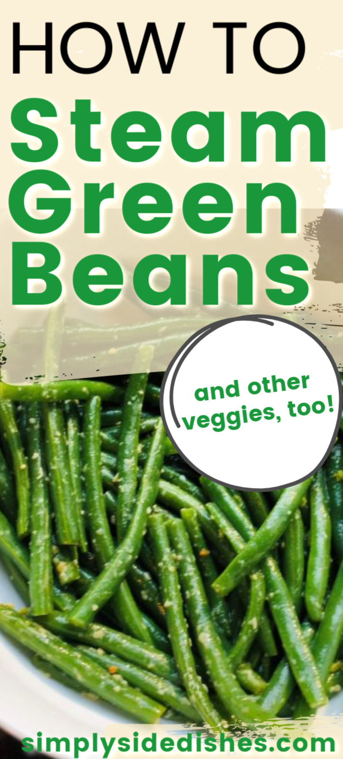 How to steam green beans and other vegetables as well! via @simplysidedishes89